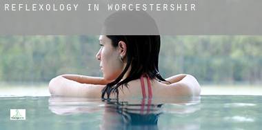 Reflexology in  Worcestershire